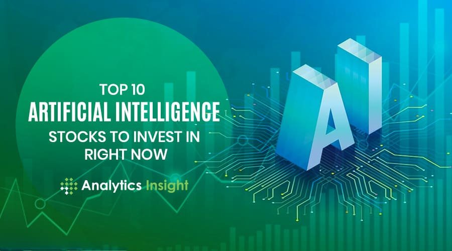 Top 10 Artificial Intelligence Stocks to Invest in Right Now