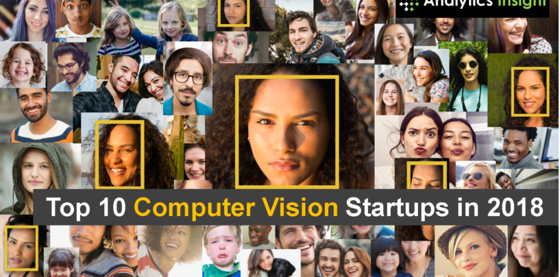 Top 10 Computer Vision Startups in 2018