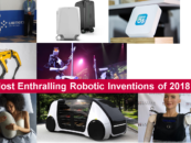 The Most Enthralling Robotic Inventions of 2018