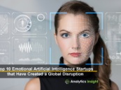 Top 10 Emotional Artificial Intelligence Startups that Have Created a Global Disruption