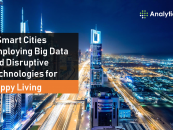 8 Smart Cities Employing Big Data and Disruptive Technologies for Happy Living
