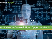 The 10 Most In-Demand AI Job Opportunities in India