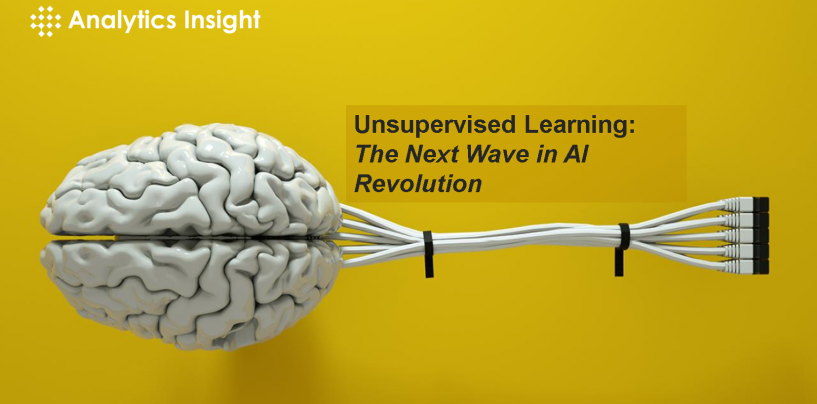 Unsupervised Learning: The Next Wave in AI Revolution