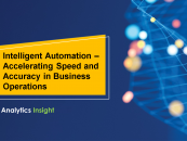 Intelligent Automation – Accelerating Speed and Accuracy in Business Operations