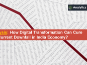 Analysis: How Digital Transformation Can Cure the Current Downfall in India Economy?