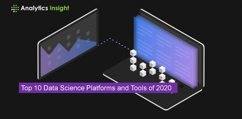 Top 10 Data Science Platforms and Tools of 2020