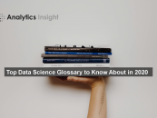 Top Data Science Glossary to Know About in 2020
