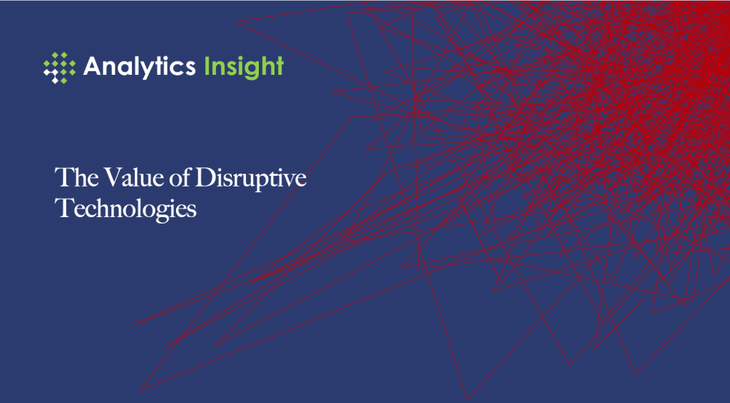 The Value of Disruptive Technologies