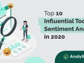 Top 10 Influential Tools For Sentiment Analysis in 2020