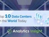 Top 10 Data Centers in the World Today