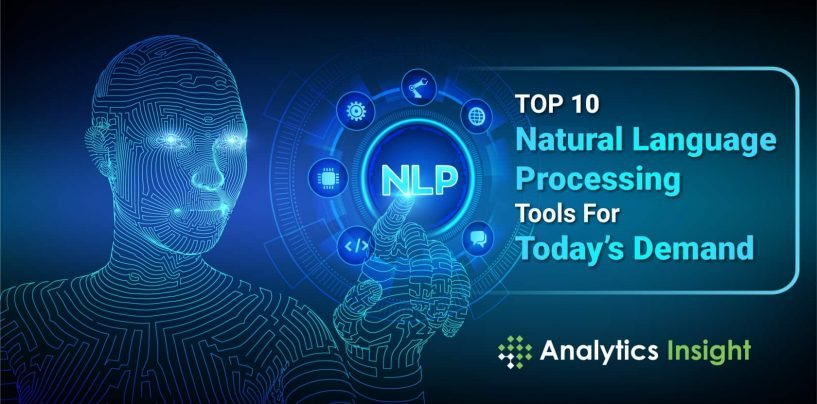 Top 10 Natural Language Processing Tools For Today's Demand