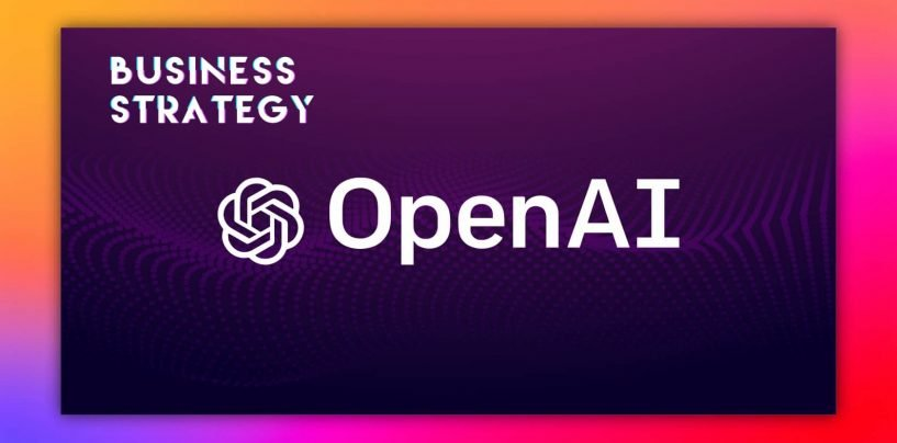 OpenAI's Artificial Intelligence Strategy