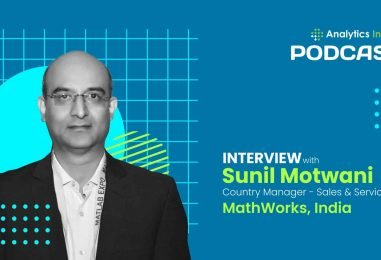 Exclusive Interaction with Sunil Motwani, Country Manager – Sales & Services, MathWorks