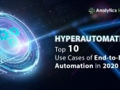 Hyperautomation: Top 10 Use Cases of End-to-End Automation in 2020