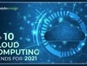 Top 10 Cloud Computing Trends for 2021