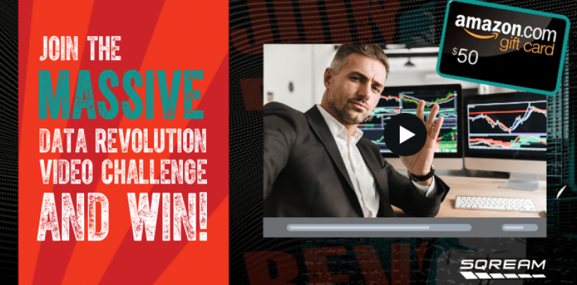 Calling All Data Professionals: SQream Launches the Massive Data Video Challenge