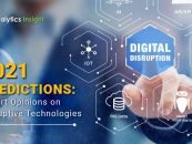 2021 Predictions: Expert Opinions on Disruptive Technologies