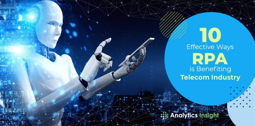 10 Effective Ways RPA is Benefiting Telecom Industry