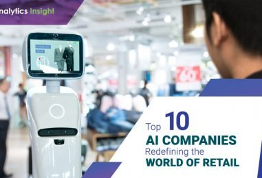 Top 10 AI Companies Redefining the World of Retail
